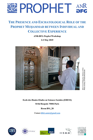 2019/05/02-03 : Workshop « The Presence and Eschatological Role of the Prophet Muḥammad between Individual and Collective Experience »