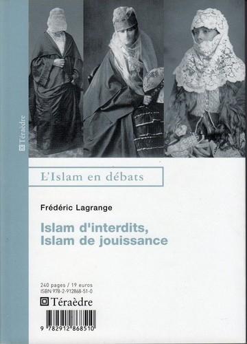 Islam d'interdits, islam de jouissances