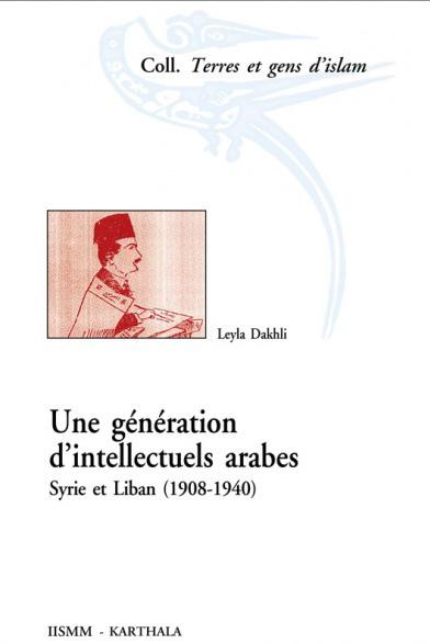 Une générations d'intellectuels arabes