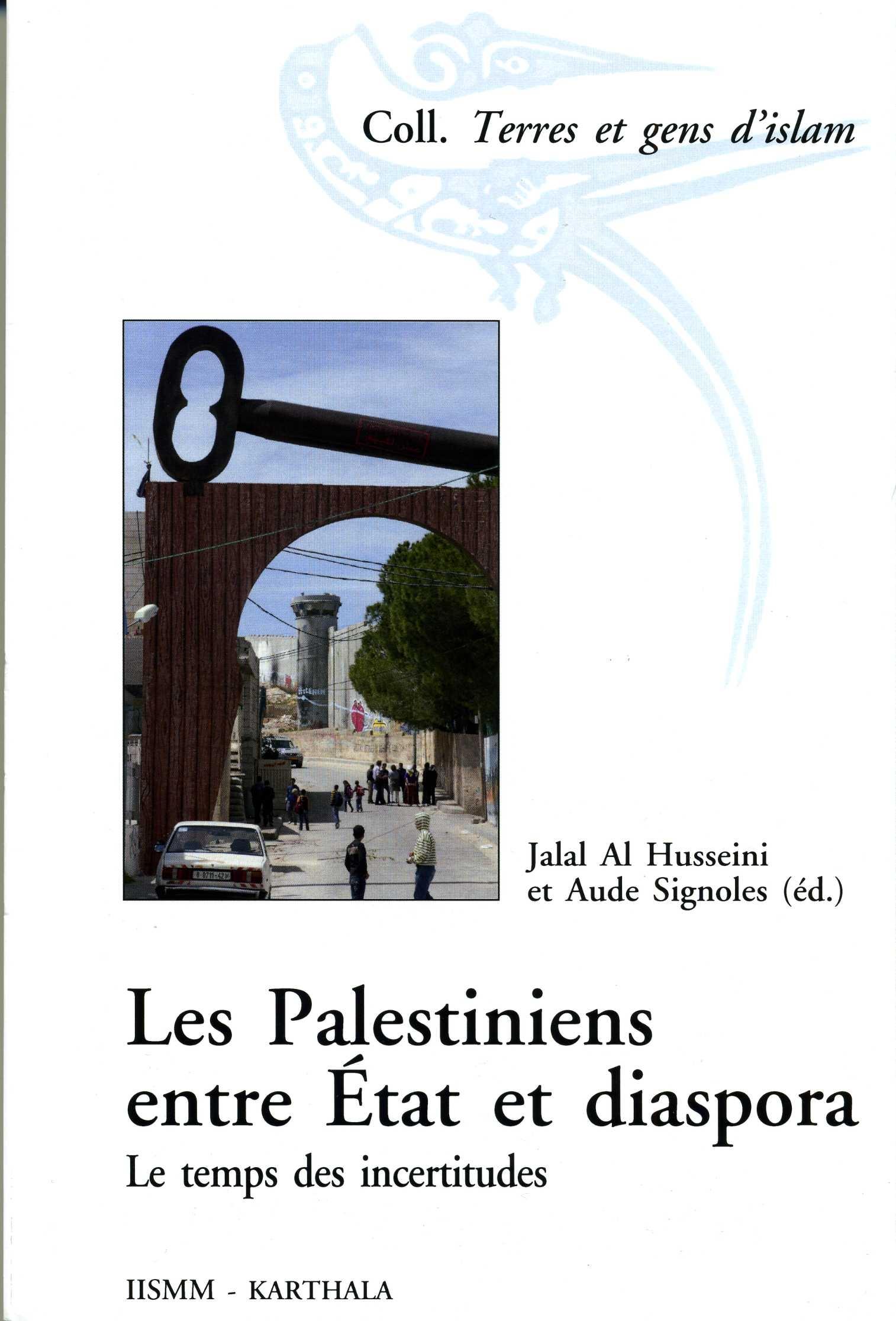 Les Palestiniens entre État et diaspora.